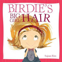 Birdie's Big-Girl Hair av Sujean Rim (Innbundet)
