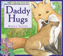 Daddy Hugs av Nancy Tafuri (Innbundet)