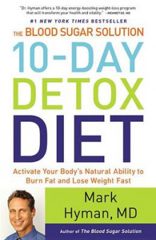 The Blood Sugar Solution 10-Day Detox Diet av M D Mark Hyman (Innbundet)