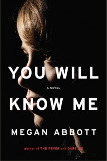You Will Know Me av Megan Abbott (Heftet)