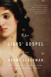 The Liars' Gospel av Naomi Alderman (Heftet)