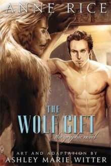The Wolf Gift: The Graphic Novel av Anne Rice og Ashley Marie Witter (Innbundet)
