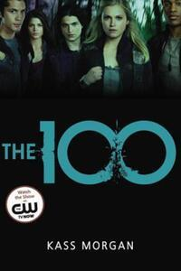 The 100 av Kass Morgan (Heftet)