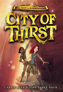 City of Thirst av Carrie Ryan og John Parke Davis (Innbundet)
