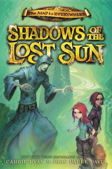 Shadows of the Lost Sun av Carrie Ryan og John Parke Davis (Innbundet)