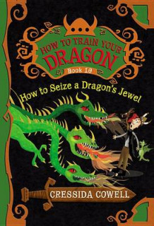How to Seize a Dragon's Jewel av Cressida Cowell (Innbundet)