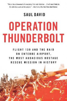 Operation Thunderbolt av Saul David (Heftet)