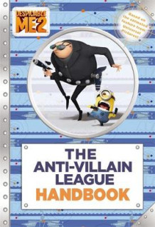 Despicable Me 2: The Anti-Villain League Handbook av D. Jakobs (Heftet)