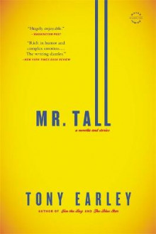 Mr. Tall av Tony Earley (Heftet)