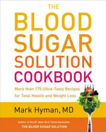 The Blood Sugar Solution Cookbook av Mark Hyman (Innbundet)