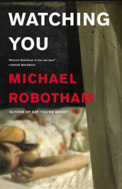 Watching You av Michael Robotham (Innbundet)