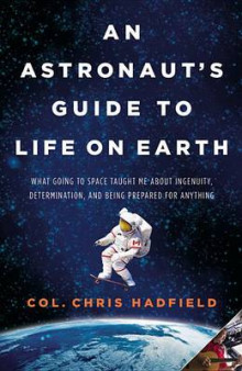 An Astronaut's Guide to Life on Earth av Chris Hadfield (Innbundet)