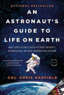 An Astronaut's Guide to Life on Earth av Chris Hadfield (Heftet)