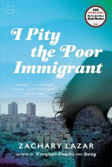 I Pity the Poor Immigrant av Lazar (Heftet)