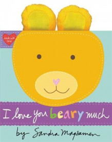 I Love You Beary Much av Sandra Magsamen (Innbundet)