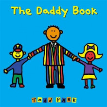 The Daddy Book av Todd Parr (Innbundet)
