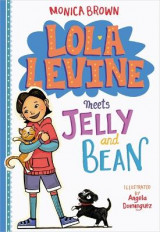 Omslag - Lola Levine Meets Jelly and Bean