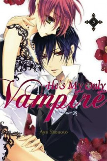 He's My Only Vampire: Vol. 3 av Aya Shouoto (Heftet)