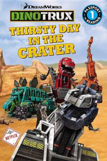 Dinotrux: Thirsty Day in the Crater av Emily Sollinger (Heftet)
