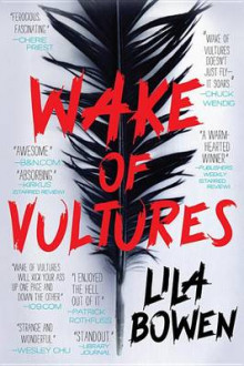Wake of Vultures av Lila Bowen (Heftet)