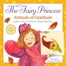 The Very Fairy Princess: Attitude of Gratitude av Julie Andrews og Emma Walton Hamilton (Innbundet)
