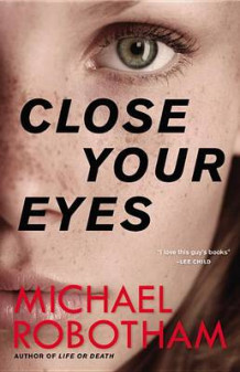 Close Your Eyes av Michael Robotham (Innbundet)