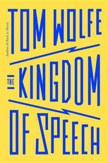 The Kingdom of Speech av Tom Wolfe (Innbundet)