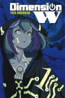 Dimension W: Vol. 1 av Yuji Iwahara (Heftet)
