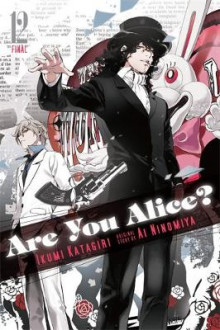 Are You Alice?: Vol. 12 av Ikumi Katagiri og Ai Ninomiya (Heftet)