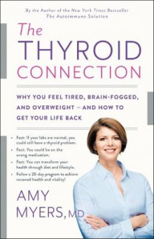 The Thyroid Connection av Amy Myers (Innbundet)