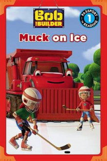 Bob the Builder: Muck on Ice av Emily Sollinger (Heftet)
