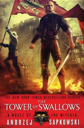 The Tower of Swallows av Andrzej Sapkowski (Heftet)