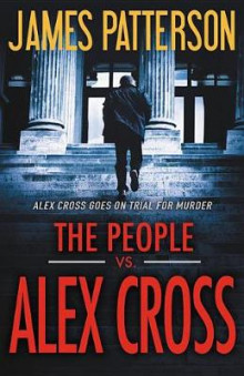 The People Vs Alex Cross av James Patterson (Innbundet)