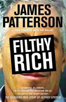 Filthy Rich av James Patterson og John Connolly (Innbundet)