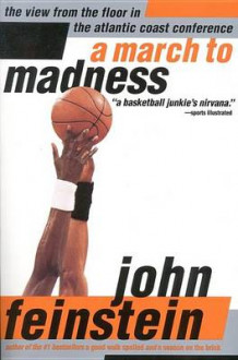 A March to Madness av John Feinstein (Heftet)