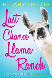 Last Chance Llama Ranch av Hilary Fields (Heftet)