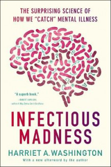Infectious Madness av Harriet A. Washington (Heftet)