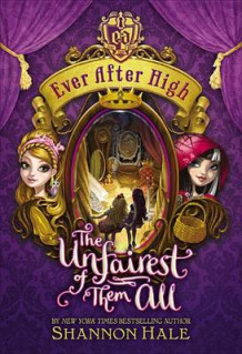 Ever After High: The Unfairest of Them All av Shannon Hale (Innbundet)