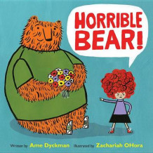 Horrible Bear! av Ame Dyckman (Innbundet)