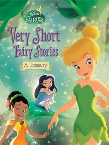 Disney Fairies: Very Short Fairy Stories: A Treasury av Celeste Sisler (Innbundet)
