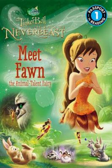 Disney Fairies: Tinker Bell and the Legend of the Neverbeast: Meet Fawn the Animal-Talent Fairy av Celeste Sisler og Jennifer Fox (Heftet)