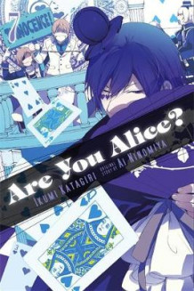 Are You Alice?: v. 7 av Ikumi Katagiri (Bok uspesifisert)