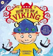 How to Be a Viking av Cressida Cowell (Blandet mediaprodukt)