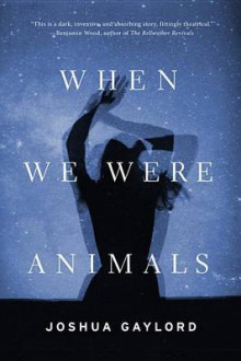 When We Were Animals av Joshua Gaylord (Heftet)