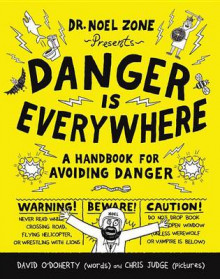 Danger Is Everywhere av David O'Doherty (Innbundet)