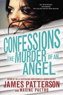 Confessions: The Murder of an Angel av James Patterson (Innbundet)