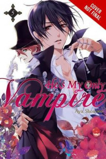 He's My Only Vampire: Vol. 5 av Aya Shouoto (Heftet)