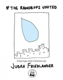 If The Raindrops United av Judah Friedlander (Innbundet)