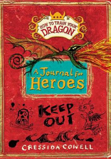 How to Train Your Dragon: A Journal for Heroes av Cressida Cowell (Innbundet)