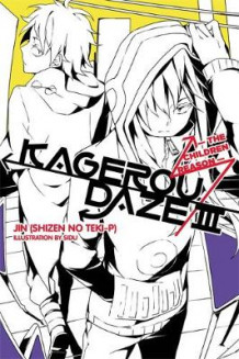 Kagerou Daze: (Novel) - The Children Reason Vol. 3 av Jin og Sidu (Heftet)